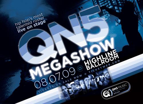 The 2009 QN5 Megashow 8.7.09 @ Highline Ballroom! Buy tickets and get info here